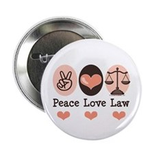 "Peace Love Law School Lawyer 2.25"" Button (10 pack"