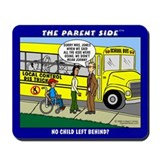 """No Child Left Behind?"" Mousepad"