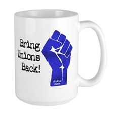 Bring Unions Back Coffee Mug
