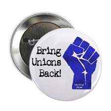 "Bring Unions Back 2.25"" Button (10 pack)"