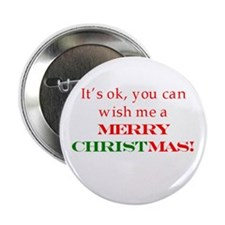 "Wish me a Merry Christmas 2.25"" Button"