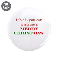 "Wish me a Merry Christmas 3.5"" Button (10 pack)"