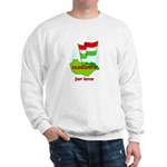 Hungary for love Sweatshirt