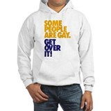 Some People Are Gay Hoodie Sweatshirt