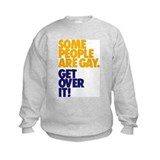 Some People Are Gay Sweatshirt