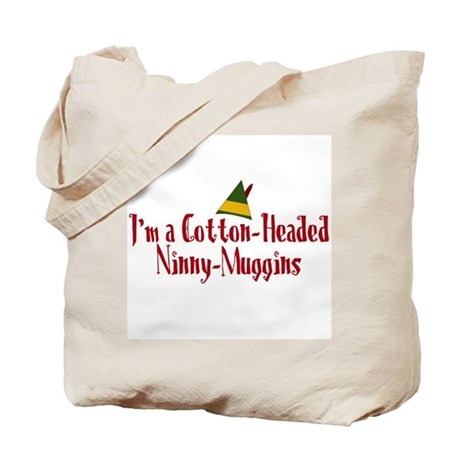 Cotton-Headed Ninny-Muggins Tote Bag