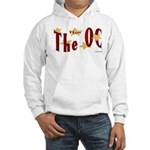 Love The OC? Hooded Sweatshirt