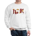 Love The OC? Sweatshirt