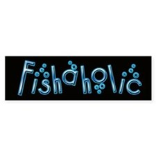 Fishaholic Bumper Bumper Sticker