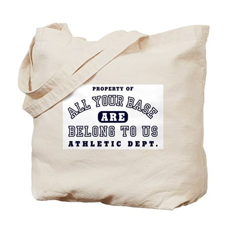 Property of All your base Tote Bag