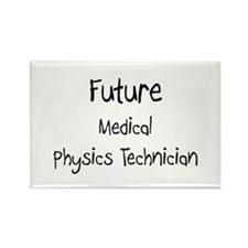 Future Medical Physics Technician Rectangle Magnet