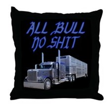 All Bull No Shit Throw Pillow
