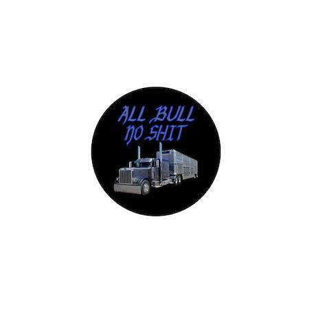 All Bull No Shit Mini Button