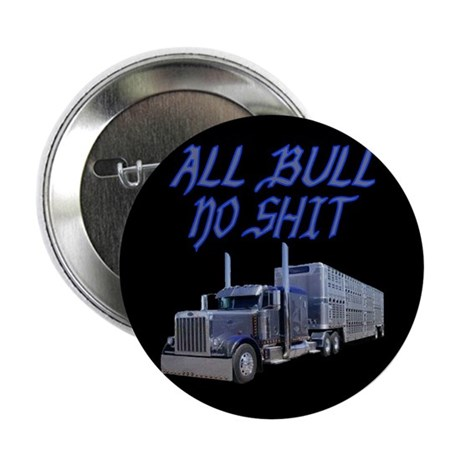 "All Bull No Shit 2.25"" Button (10 pack)"