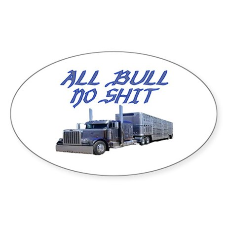 All Bull No Shit Oval Sticker