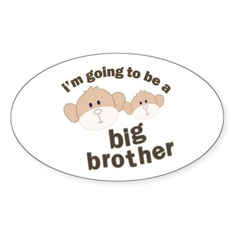 big brother to be monkey Oval Sticker