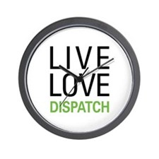 Live Love Dispatch Wall Clock