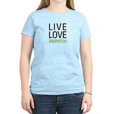 Live Love Dispatch T-Shirt