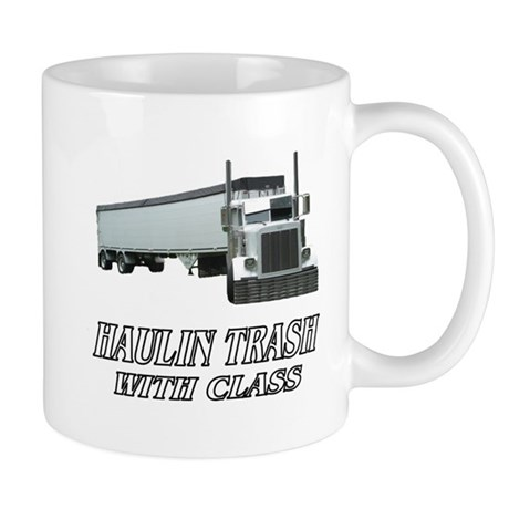Haulin Trash With Class Mug