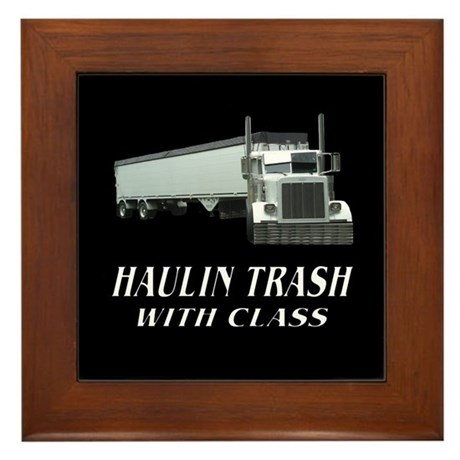 Haulin Trash With Class Framed Tile