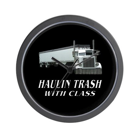 Haulin Trash With Class Wall Clock