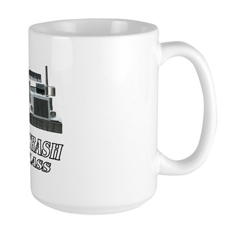 Haulin Trash With Class Large Mug
