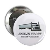 "Haulin Trash With Class 2.25"" Button (100 pack)"