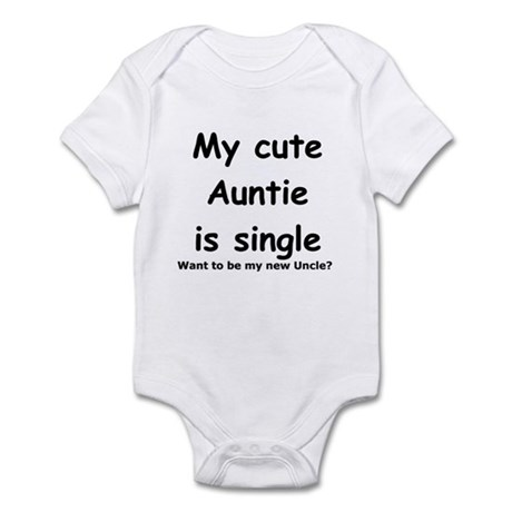 My Cute Auntie Is Single. Wa Infant Body Suit