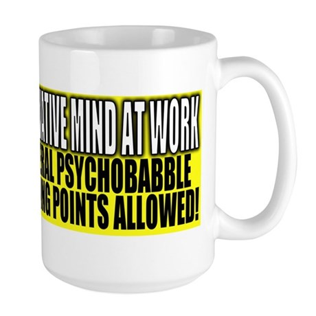 No Liberal Psychobabble Large Mug