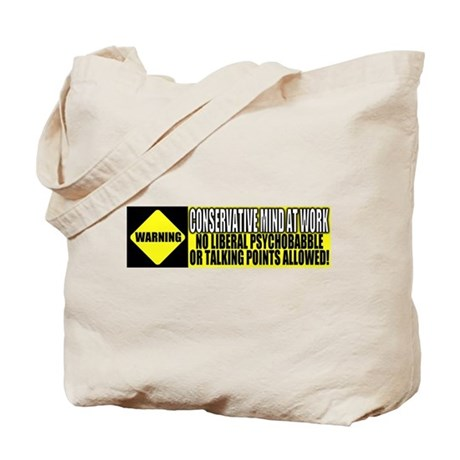 No Liberal Psychobabble Tote Bag
