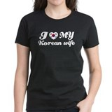 I love my Korean wife Tee