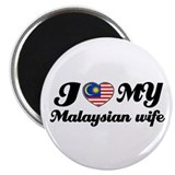 "I love my Malaysian wife 2.25"" Magnet (10 pack)"
