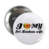 "I love my Sri lankan wife 2.25"" Button (10 pack)"