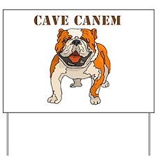 Cave Canem (Bulldog) Yard Sign