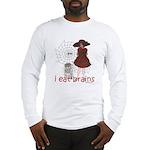 I Eat brains Long Sleeve T-Shirt