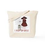 I Eat brains Tote Bag