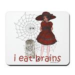 I Eat brains Mousepad