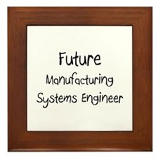 Future Manufacturing Systems Engineer Framed Tile