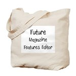 Future Magazine Features Editor Tote Bag