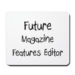 Future Magazine Features Editor Mousepad