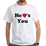He heart's you Shirt