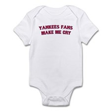 """Yankees Fans Make Me Cry"" Infant Bodysuit"