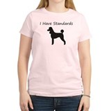I have Standards T-Shirt