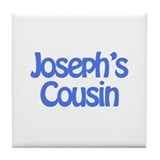 Joseph's Cousin  Tile Coaster