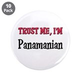 "Trust Me I'm Panamanian 3.5"" Button (10 pack)"