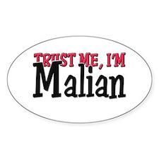 Trust Me I'm Malian Oval Decal
