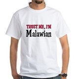 Trust Me I'm Malawian Shirt