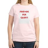 Prepare for Glory T-Shirt