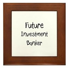 Future Investment Banker Framed Tile