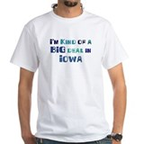 Big Deal in Iowa Shirt